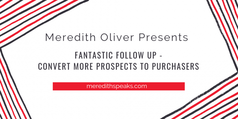 FANtastic Follow Up - Convert More Prospects to Purchasers