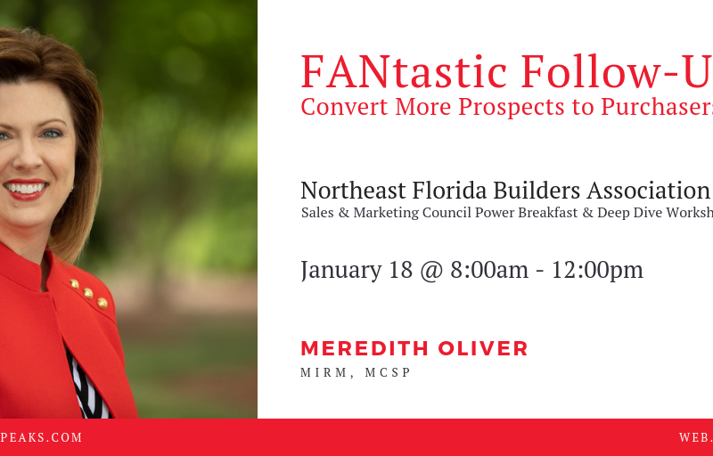 FANtastic Follow Up Northeast Florida Builders Association